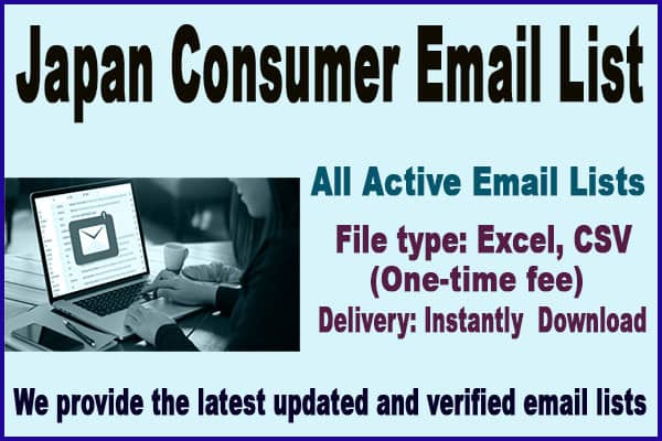Japan Consumer Email List